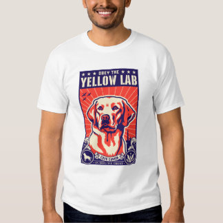 Obey the Yellow Lab! Tshirts