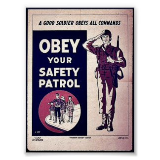 Obey Your Safety Patrol Print