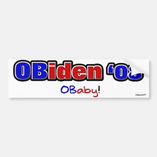 OBiden '08! O Baby! Bumper Stickers