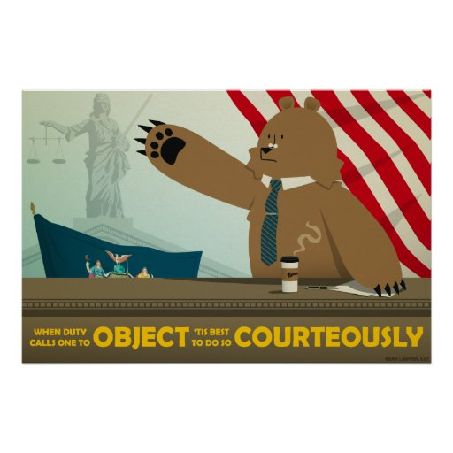 """""""Object Courteously"""" Poster"""