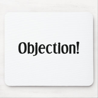 Objection Mouse Mat