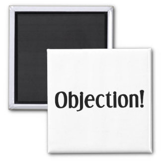 Objection Square Magnet