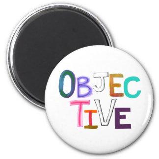 Objective scientific legal word art fair unbiased 6 cm round magnet