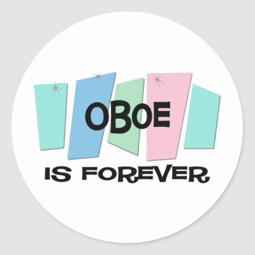 Oboe Is Forever Round Stickers