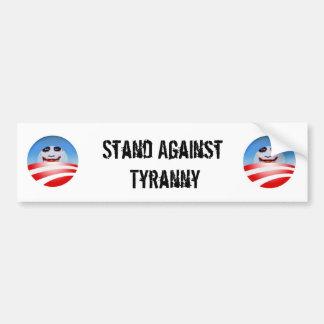 obolo, obolo, Stand Against Tyranny Bumper Sticker