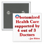 Obotomized Healthcare Pinback Buttons