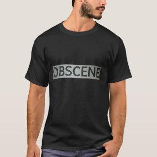 Obscene T-Shirt