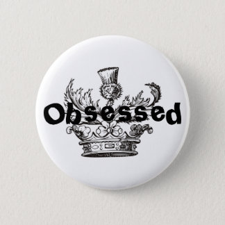 """Obsessed"" Button"