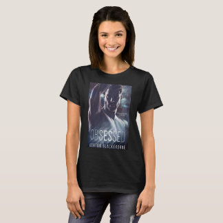 Obsessed by Ashton Blackthorne Book Cover Tshirt