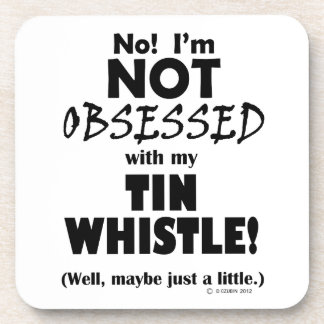 Obsessed Tin Whistle Beverage Coaster