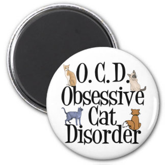 Obsessive Cat Disorder 6 Cm Round Magnet