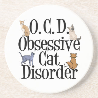Obsessive Cat Disorder Beverage Coasters