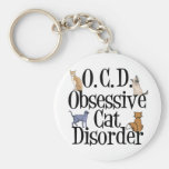Obsessive Cat Disorder Keychains
