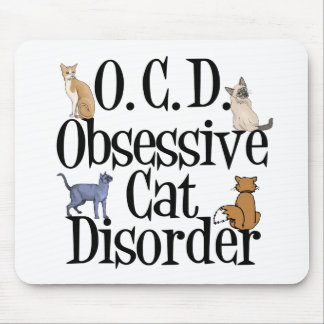 Obsessive Cat Disorder Mouse Mat