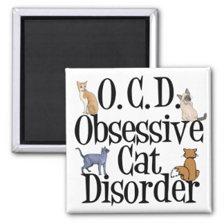 Obsessive Cat Disorder Square Magnet