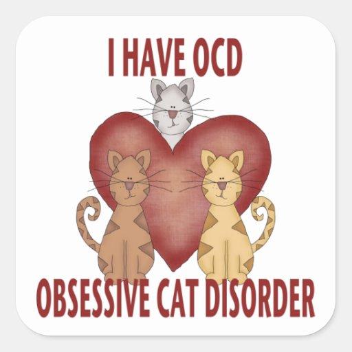 Obsessive Cat Disorder Square Sticker
