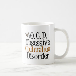 Obsessive Chihuahua Disorder Basic White Mug
