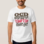 Obsessive Compton Disorder Tees