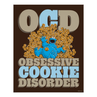 Obsessive Cookie Disorder Poster