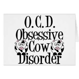 Obsessive Cow Disorder Greeting Cards
