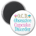 Obsessive Cupcake Disorder 6 Cm Round Magnet