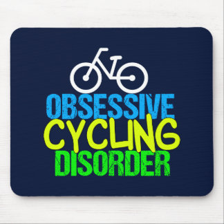 Obsessive Cycling Disorder Cyclist Mouse Mat
