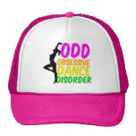 Obsessive Dance Disorder Cap