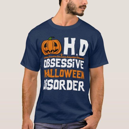 Obsessive Halloween Disorder T-Shirt