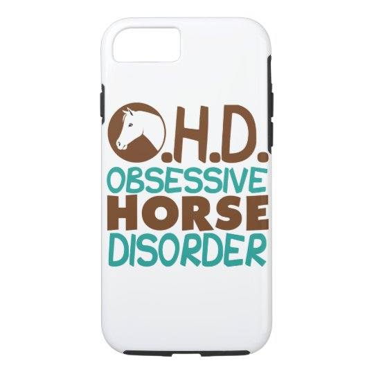 Obsessive Horse Disorder iPhone 8/7 Case