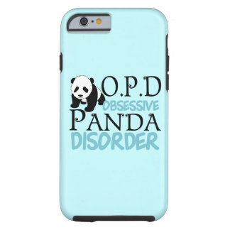 Obsessive Panda Disorder Tough iPhone 6 Case