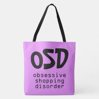 """Obsessive Shopping Disorder"" bags Tote Bag"
