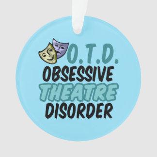 Obsessive Theatre Disorder