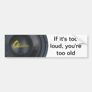 Obsidan audio, too loud = too old bumper sticker