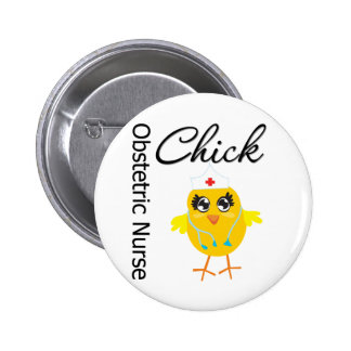Obstetric Nurse Chick v1 Pinback Buttons