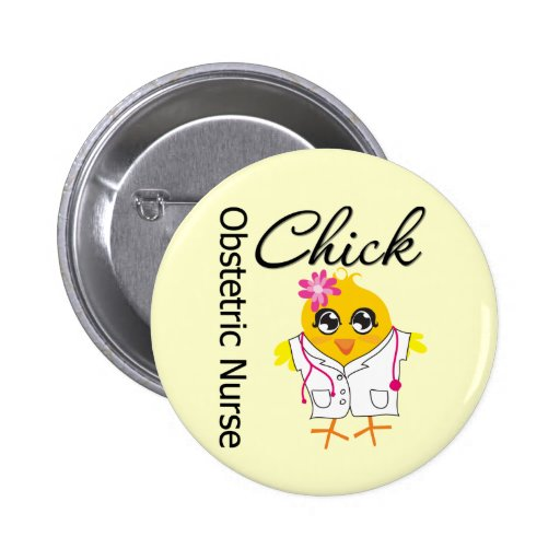 Obstetric Nurse Chick v2 Pinback Button