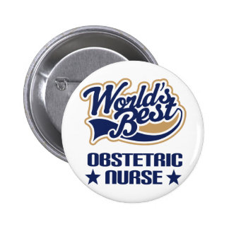Obstetric Nurse Gift Pinback Buttons