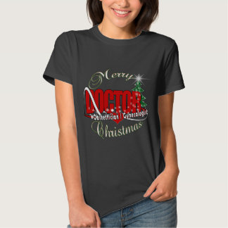 OBSTETRICIAN / GYNECOLOGIST CHRISTMAS DOCTOR T-SHIRT