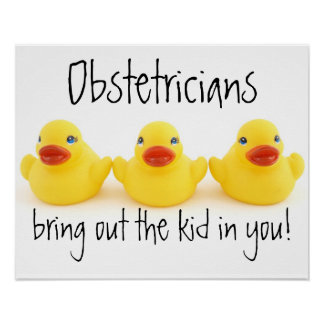 Obstetricians and Yellow Rubber Ducks Print