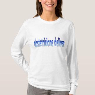 Obstetricians Deliver Pun T-Shirt