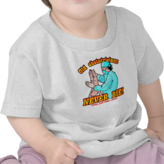 Obstetricians Tshirt