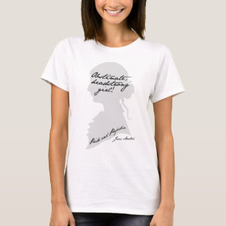 Obstinate Headstrong Girl, Jane Austen T-Shirt