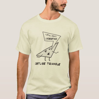 Obtuse Triangle T-Shirt