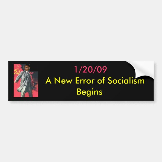 OBUMMER: A New Error of Socialism Begins Bumper Sticker