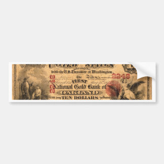 Obverse of a $10 National Gold Bank Note ca. 1870 Bumper Sticker