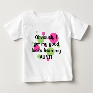 Obviously Good Looks Aunt Pink Baby T-Shirt