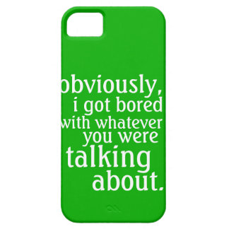 Obviously I got Bored Case For The iPhone 5