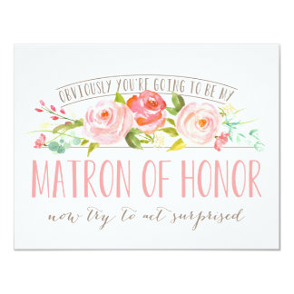 Obviously Matron Of Honor Rose Garden Card