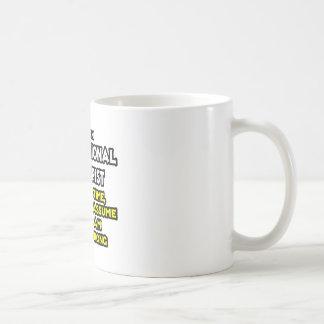 Occ Therapist...Assume I Am Never Wrong Coffee Mug