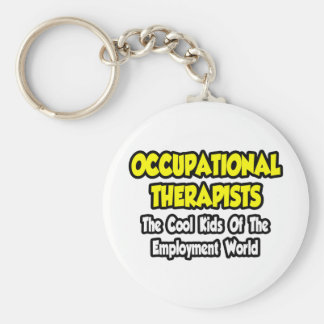 Occ Therapists...Cool Kids Employment World Basic Round Button Key Ring