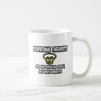 Occ Therapists...Regular People, Only Smarter Mug